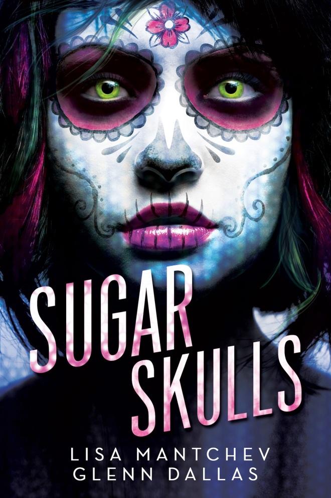 SugarSkullsByLisaHantcheyAndGlennDallas